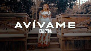 Avívame - Egleyda - Nueva Versión