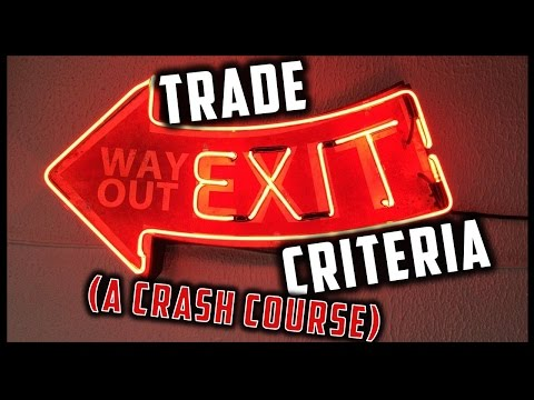 WHEN TO CLOSE YOUR TRADES (TRADING EXIT CRITERIA)