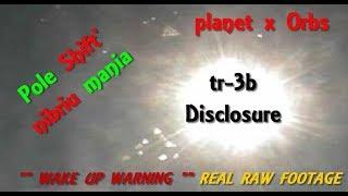 nibiru planet x update, Orbs and V Tr-3b vvv everywhere