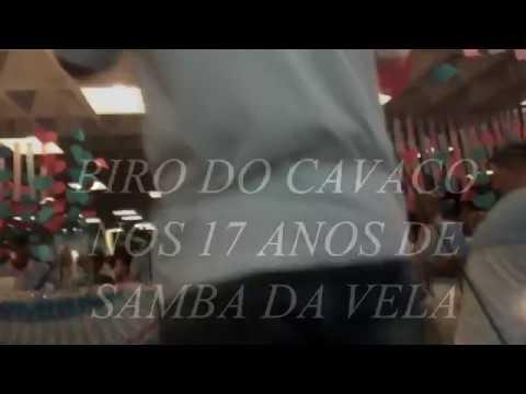 BIRO DO CAVACO NO ANIVERSÁRIO DO SAMBA DA VELA