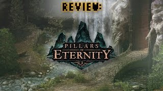 Review: Pillars of Eternity (Video Game Video Review)