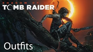 Shadow of the Tomb Raider All Outfits Lara Croft Edition + Masked