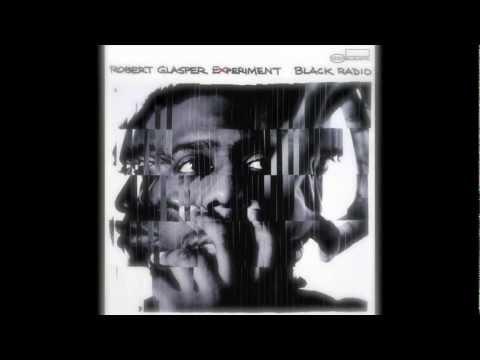 Robert Glasper featuring Lupe Fiasco & Bilal - Always Shine