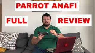 Parrot Anafi Full Review - Sample Video, Specs, Comparison, Test