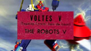 VOLTES V (Tagalog version) - The Robots V