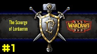 Warcraft III Reign of Chaos: Human Campaign #1 - The Defense of Strahnbrad