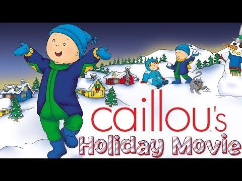Caillou Holiday Movie   Christmas Cartoons for kids   Funny Animated Cartoon   Caillou Holiday Movie