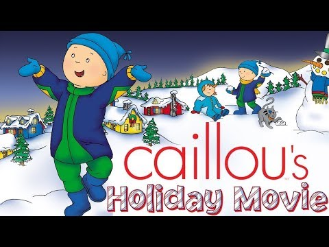 Caillou's Holiday Movie  Full Version  Cartoon for Kids  Cartoon movie