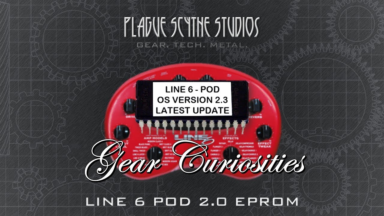 Gear Curiosities: Line 6 POD 2 3 EPROM – An Old Fashioned Firmware