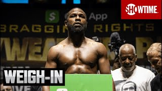 Mayweather vs. Paul: Ceremonial Weigh-In   SHOWTIME PPV