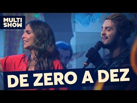 De Zero a Dez + Estaca Zero | Luan Santana + Ivete Sangalo | Canta, Luan | Música Multishow