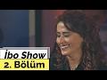 İbo Show - 2. Bölüm (Konuk : Yıldız Tilbe)