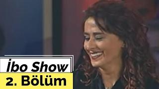 Yıldız Tilbe - İbo Show - 2. Bölüm (2005)