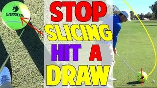 How To Stop Slicing And Hit A Beautiful Draw