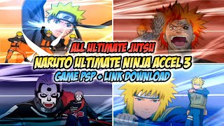 Ultimate Jutsu Semua Karakter Di Game Naruto Narutimate Ninja Accel 3 PSP