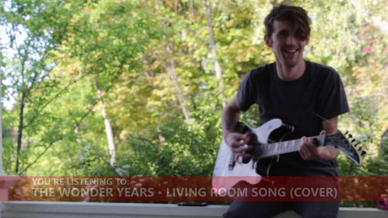 Living Room Songs Hey Feet Song The Wonder Years Cover