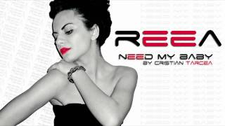REEA - Need My Baby (Corazón) (Radio Edit)