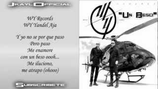 Un Beso ♪Letra/Lyrics♪ - Wisin Y Yandel (Los Lideres) (Original)