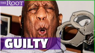 Bill Cosby Guilty: How We Turned on