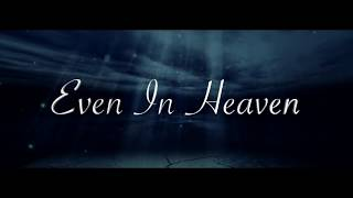 DJ SilverDarling - Even In Heaven