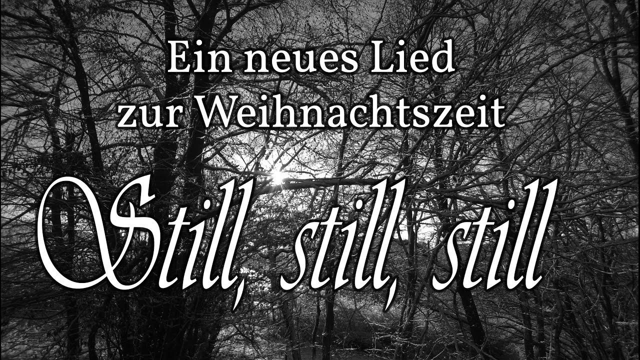Alte Weihnachtslieder Deutsch.Neue Weihnachtslieder Deutsch Für Chor Still Still Still Von Manfred Düllberg