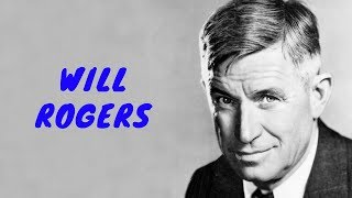 History Brief: Will Rogers