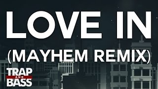 Champagne Drip - Love In ( Mayhem Remix ) image