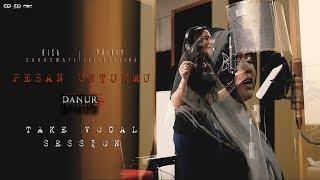 Take Vocal Session – Risa Saraswati & Prilly Latuconsina | Pesan Untukmu OST DANUR 3 : Sunyaruri