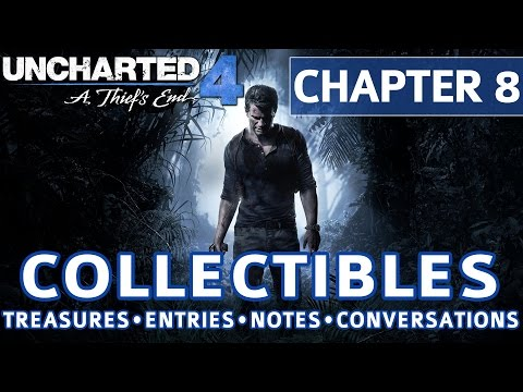 Uncharted 4 - Chapter 8 All Collectible Locations, Treasures, Journal Entries, Notes, Conversations