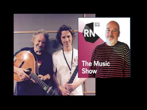 2017-02-04 - Andy Irvine & Luke Plumb  - The Music Show - ABC Radio National