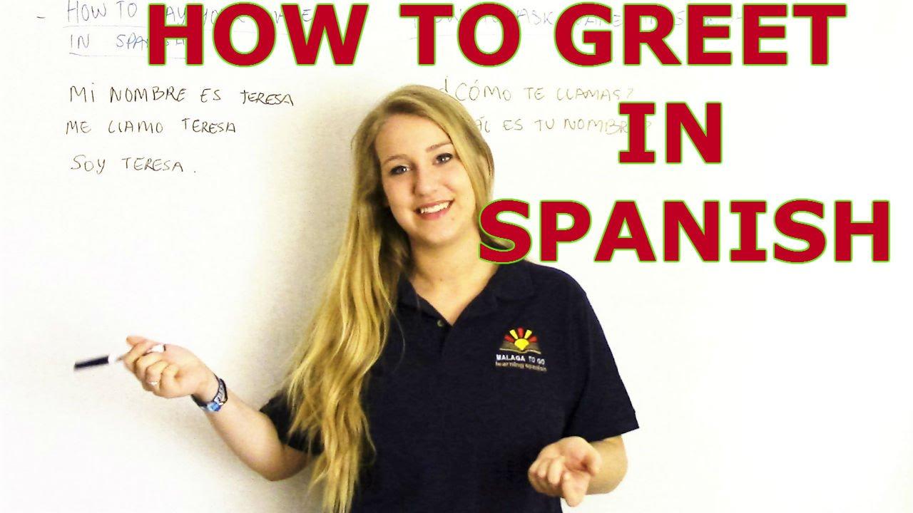 Video 2 Learn Spanish Greetings In Spanish Youtube