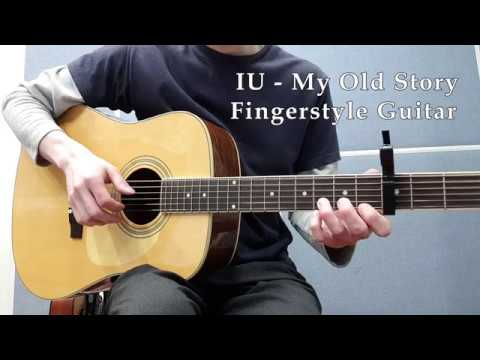 IU My Old Story Fingerstyle Guitar + Free Tabs