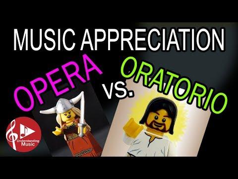 Opera vs. Oratorio - Music Appreciation