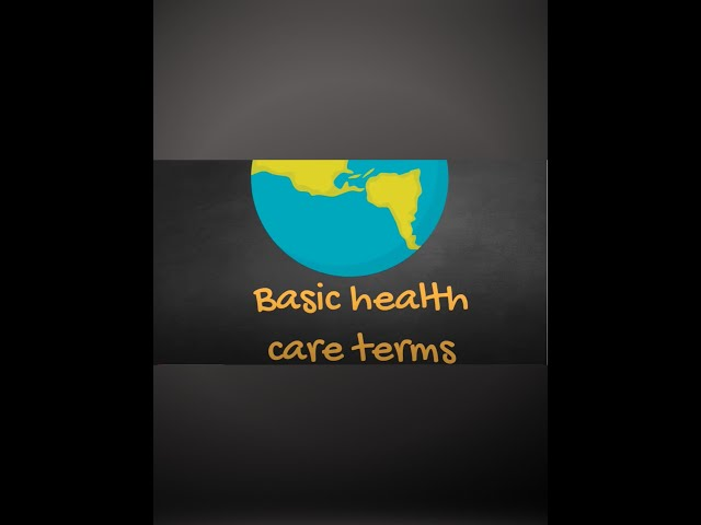 Basic Health Care Terms