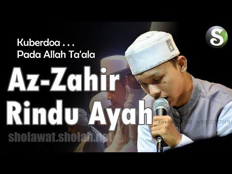 Lirik Az-Zahir - Rindu Ayah Bikin Nangis (Vocal Yan Lucky)