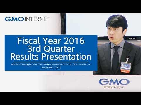 Fiscal Year 2016 3rd Quarter Results Presentation - GMO Internet, Inc. -  November 7, 2016
