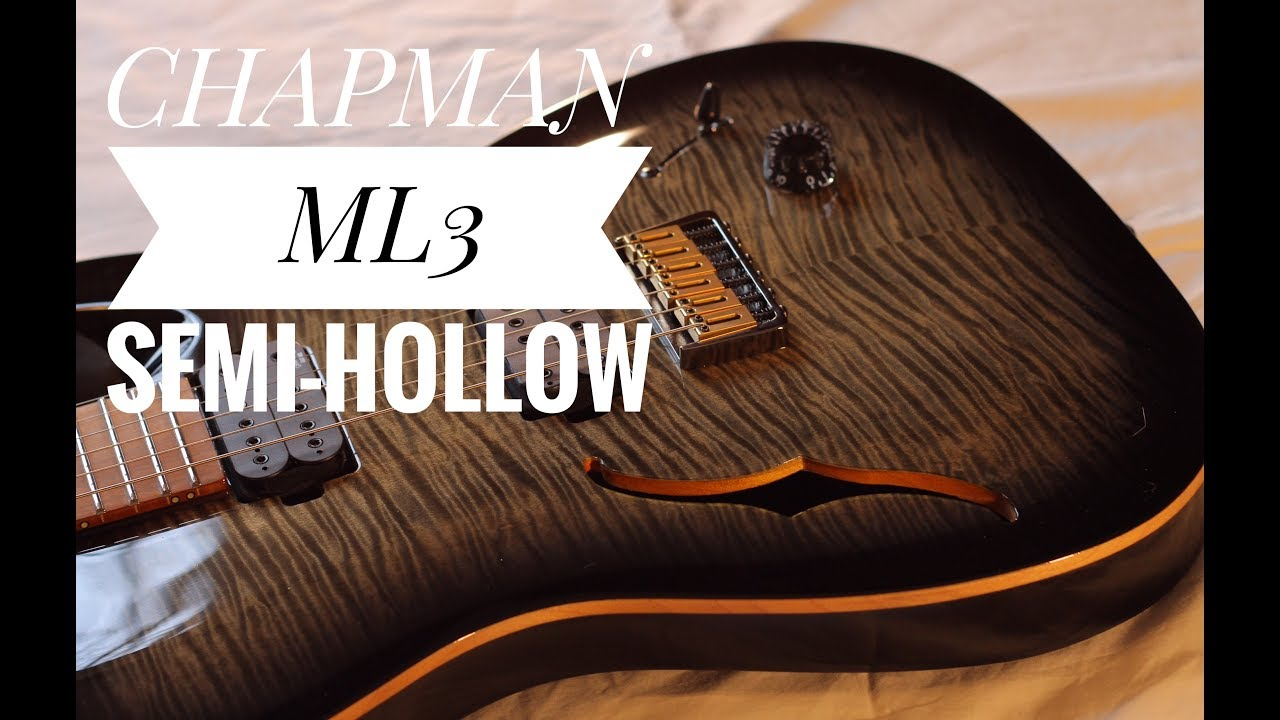 chapman guitars ml3 semi hollow review youtube. Black Bedroom Furniture Sets. Home Design Ideas