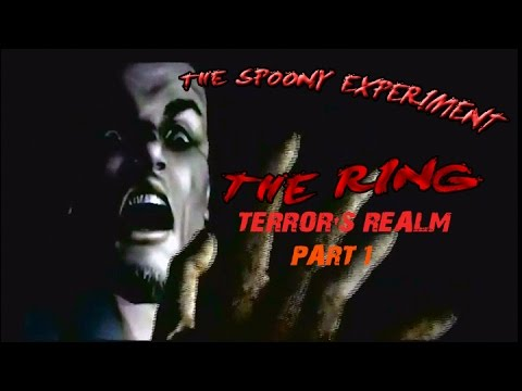 The Ring: Terror's Realm (Part 1)