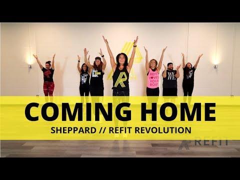 """Coming Home"" || Sheppard || Cardio Dance || REFIT® Revolution"