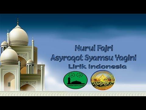 Asyroqot Syamsu Yaqini - Nurul Fajri Lirik Indonesia