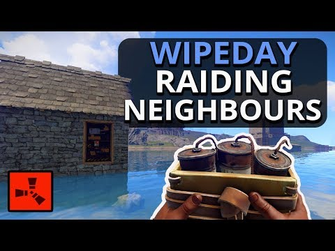 WIPEDAY SATCHEL RAIDING Our Neighbours For REVENGE!! Rust Survival Gameplay