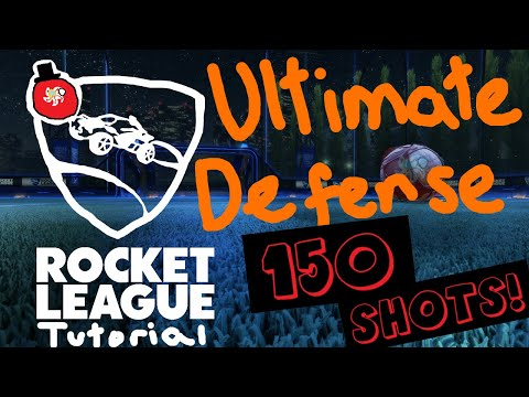 Ultimate Defense (150 Shots!) | ROCKET LEAGUE TUTORIAL