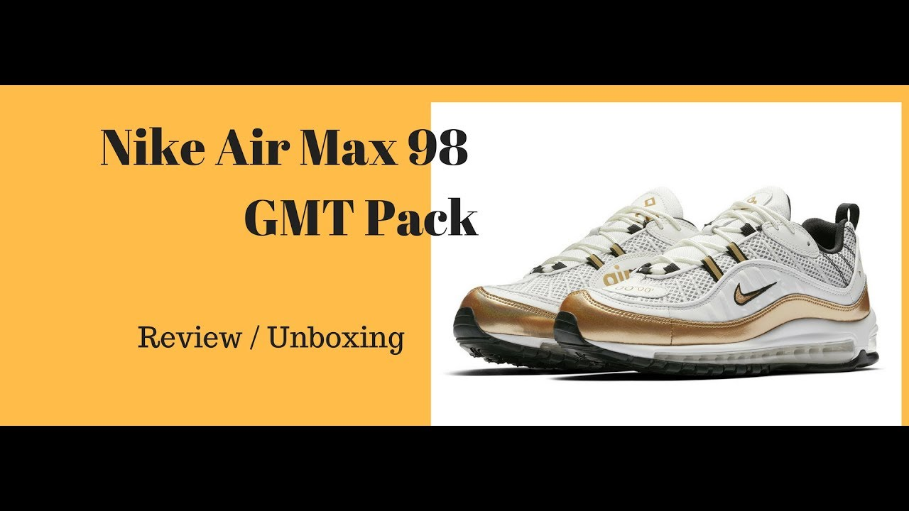 Nike Air Max 98 GMT Pack - YouTube 97c966277