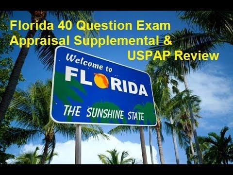 Florida Appraisal Supplemental 40 Question Exam Prep & Review Of USPAP