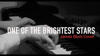 One of the Brightest Stars - James Blunt (Cover)