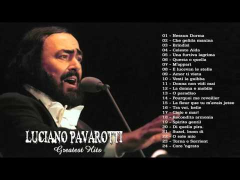 Luciano Pavarotti - The Best of Luciano Pavarotti - Greatest