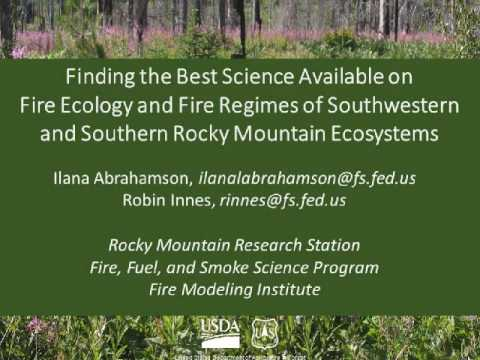 Finding Best Available Science on Fire Effects & Fire Regimes in SW & Southern Rocky Mountains