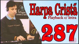 Oh, Foi o Sangue (287) Playback c/ letra - Harpa Cristã - Por Joãozinho Camargo (Played On Tyros 4)