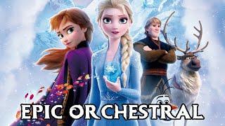 Frozen Epic Orchestral Medley | Frozen 2 Tribute Soundtrack