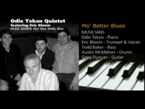 Mo' Better Blues - Odie Teken Quintet
